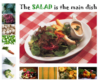 Salad is the main dish